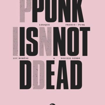 Punk Is Not Dead, ouvrage collectif du groupe universitaire Pind